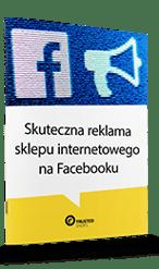 Poradnik Trusted Shops Skuteczna reklama sklepu internetowego na Facebooku.png