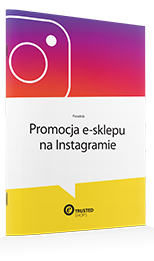 Poradnik Reklama e-sklepu na Instagramie
