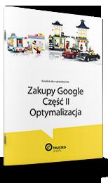 Zakupy-Google-2-Optymalizacja-Poradnik-Trusted-Shops
